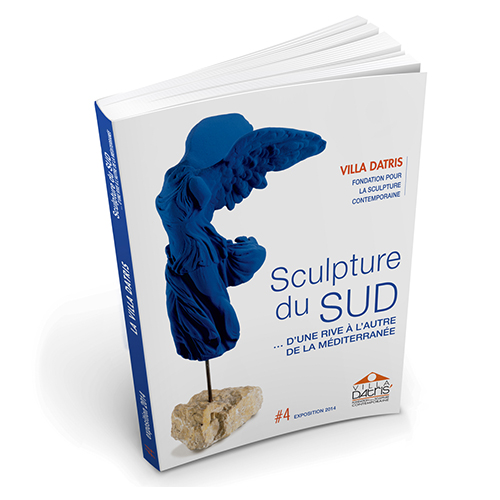Catalogue «Sculpture du Sud» Exposition 2014